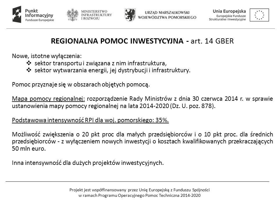 REGIONALNA POMOC INWESTYCYJNA - art. 14 GBER