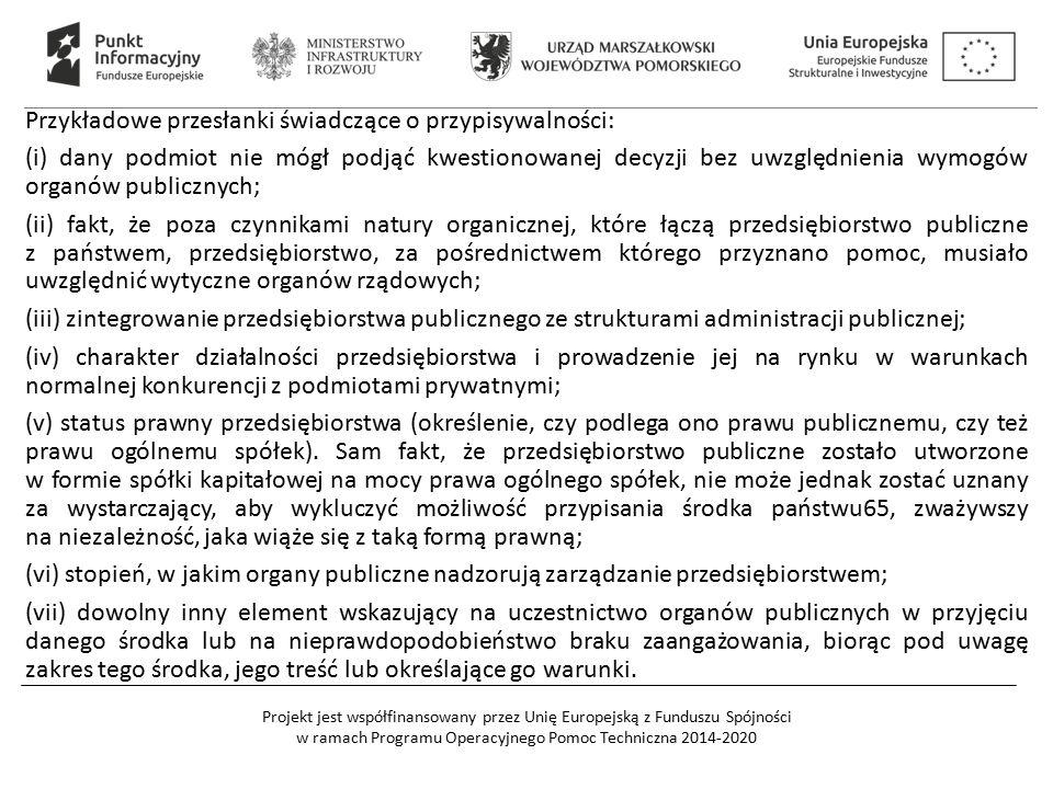 Przykładowe przesłanki świadczące o przypisywalności: