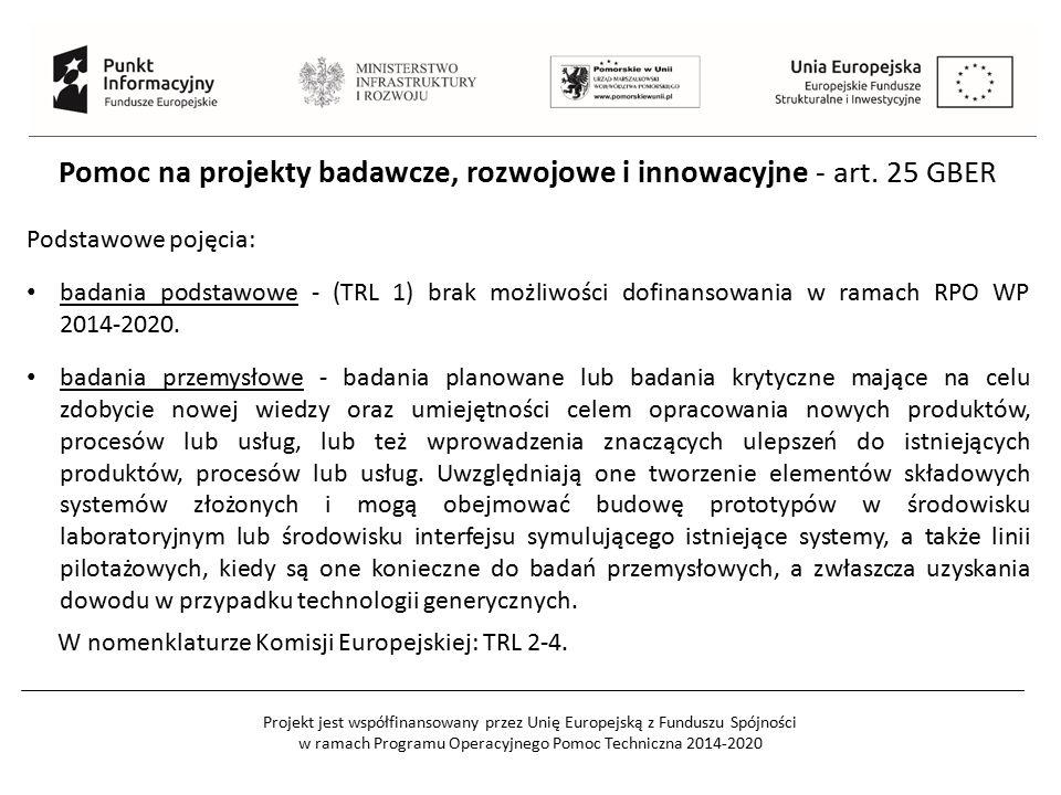 Pomoc na projekty badawcze, rozwojowe i innowacyjne - art. 25 GBER