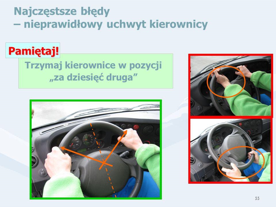 """Trzymaj kierownice w pozycji """"za dziesięć druga"""