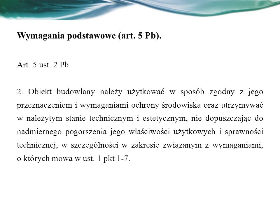 Wymagania podstawowe (art. 5 Pb).