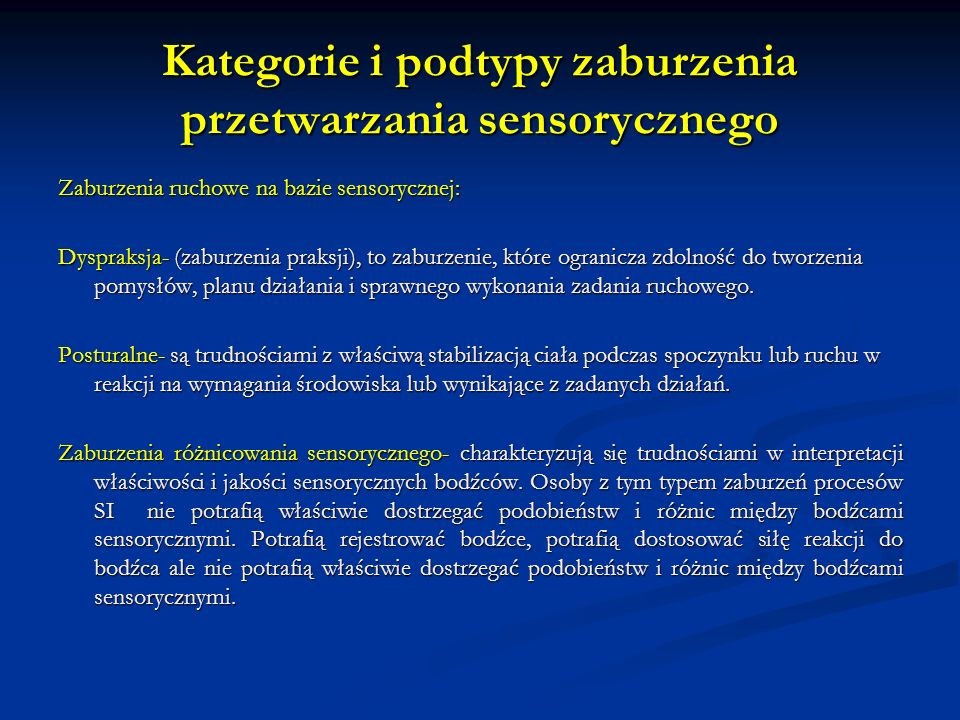 Kategorie i podtypy zaburzenia przetwarzania sensorycznego