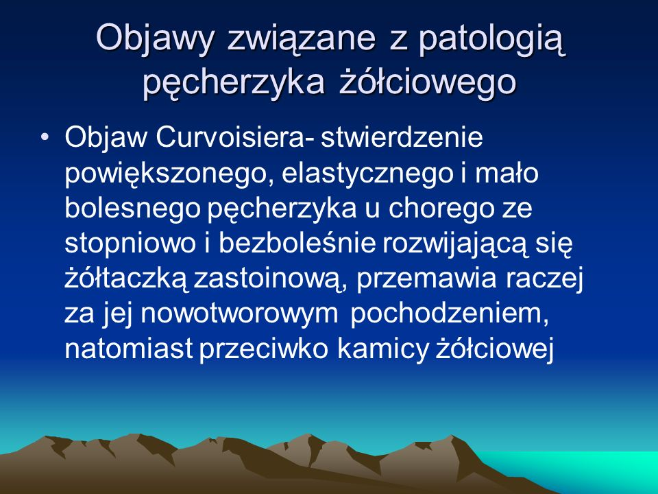 Objawy związane z patologią pęcherzyka żółciowego
