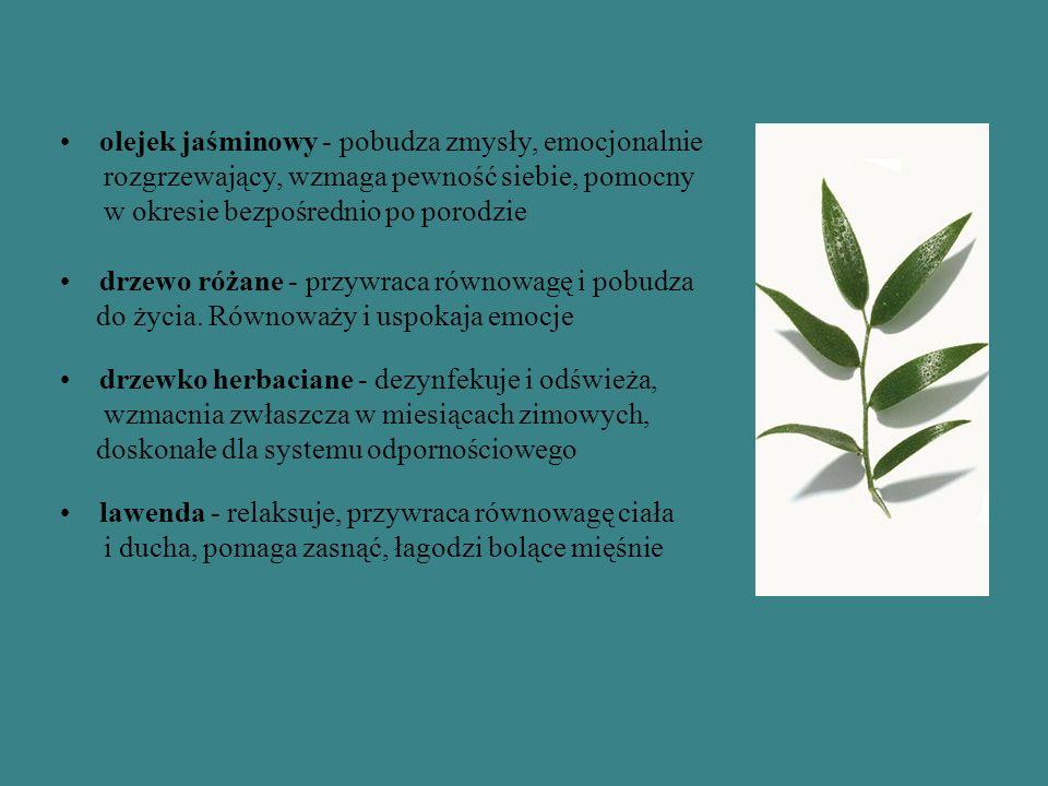 olejek jaśminowy - pobudza zmysły, emocjonalnie