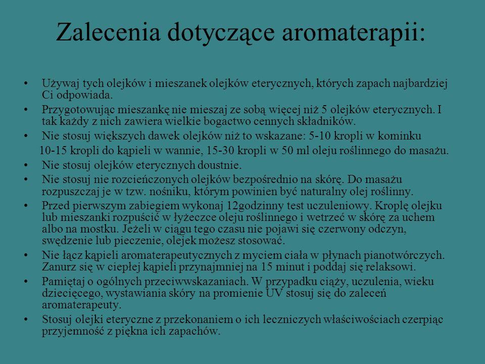Zalecenia dotyczące aromaterapii: