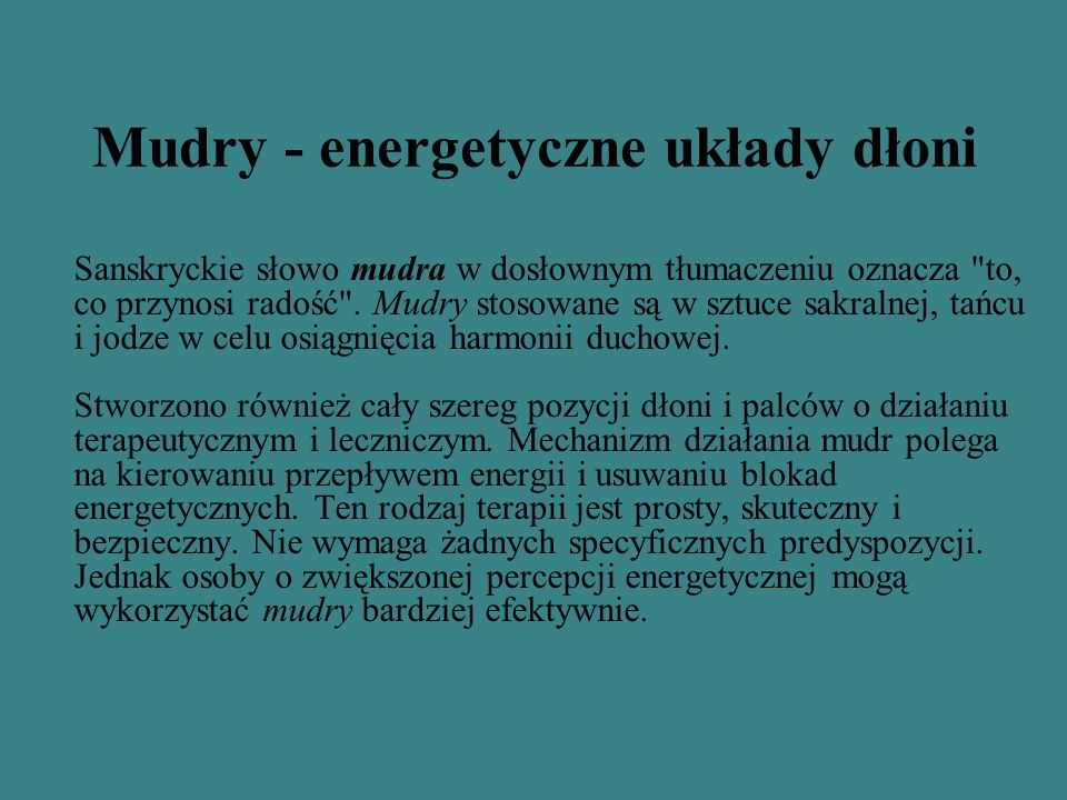 Mudry - energetyczne układy dłoni