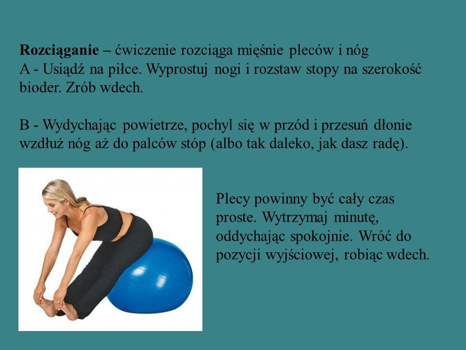Rozciąganie – ćwiczenie rozciąga mięśnie pleców i nóg