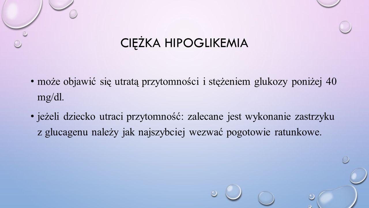 Ciężka hipoglikemia może objawić się utratą przytomności i stężeniem glukozy poniżej 40 mg/dl.