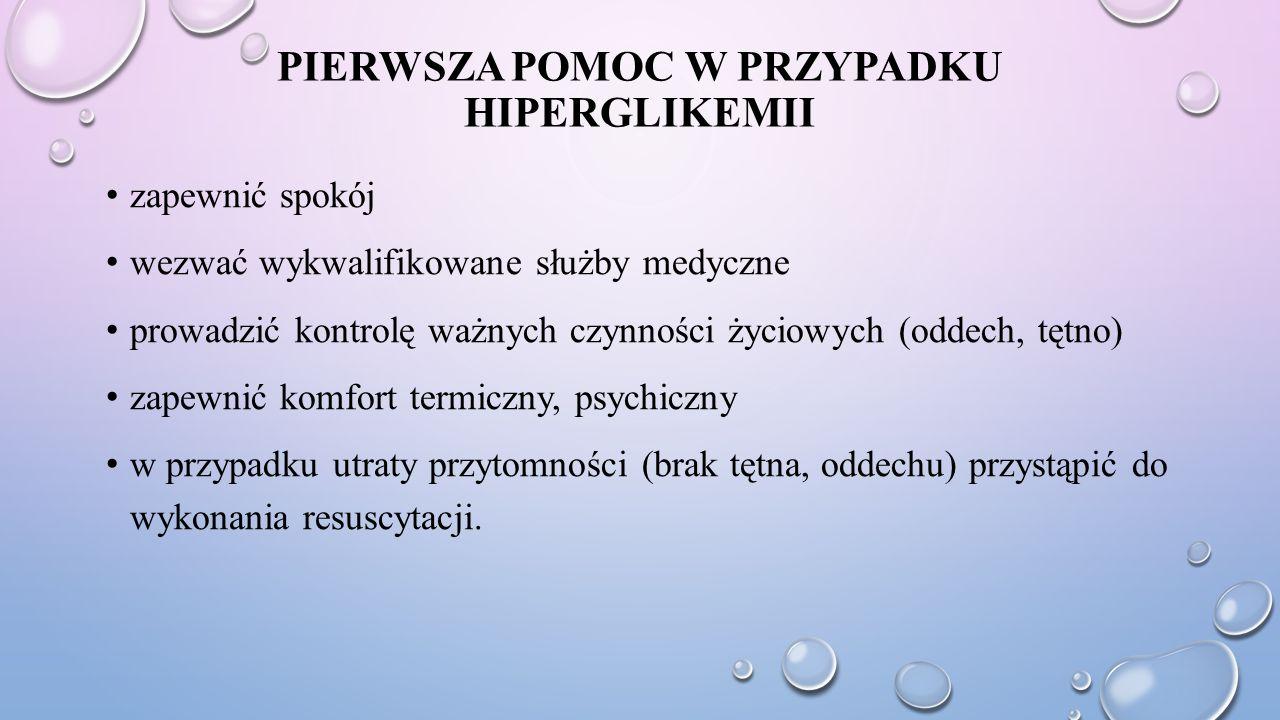 Pierwsza pomoc w przypadku Hiperglikemii