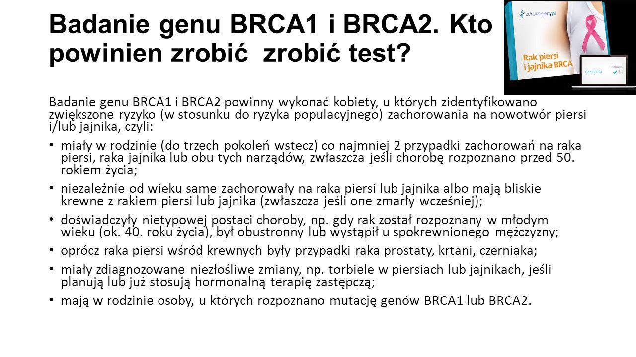 Badanie genu BRCA1 i BRCA2. Kto powinien zrobić zrobić test