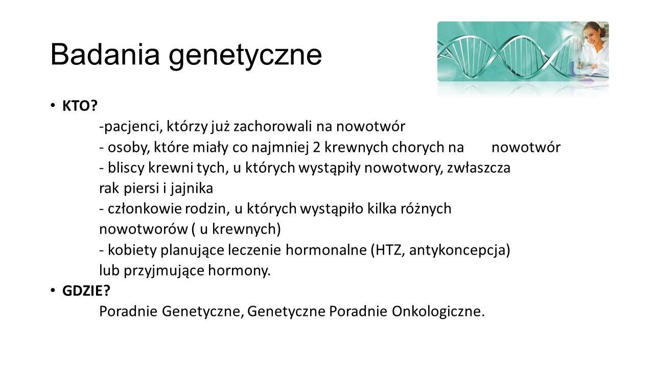 Badania genetyczne KTO -pacjenci, którzy już zachorowali na nowotwór