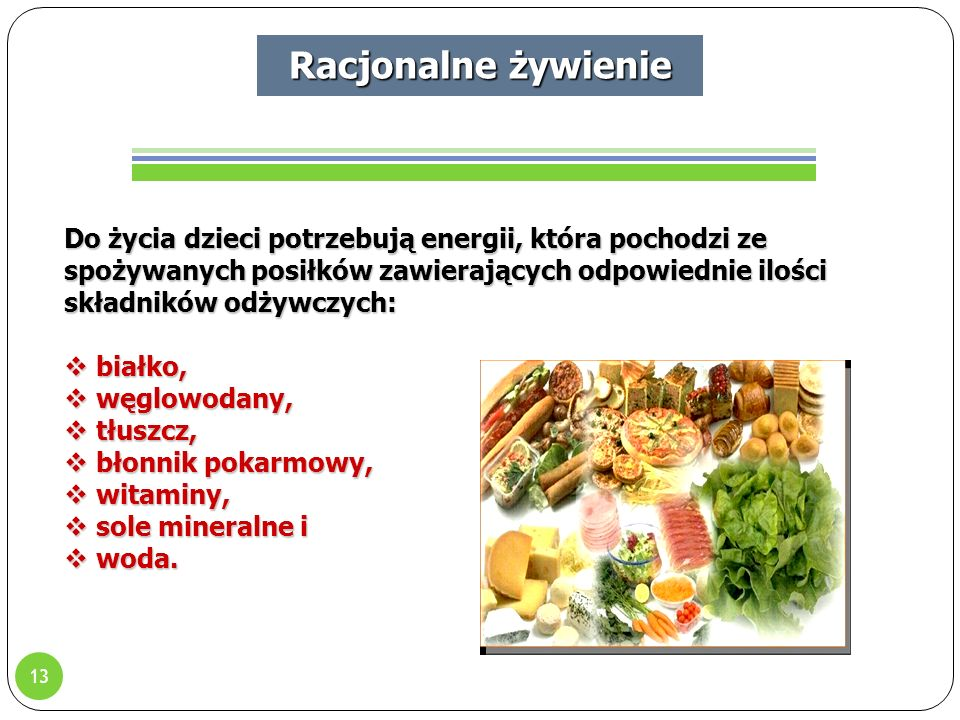 Racjonalne żywienie Racjonalne żywienie