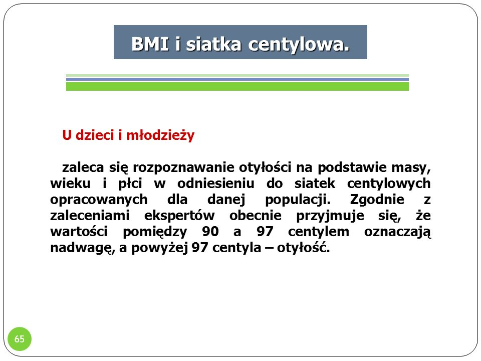 BMI i siatka centylowa. U dzieci i młodzieży