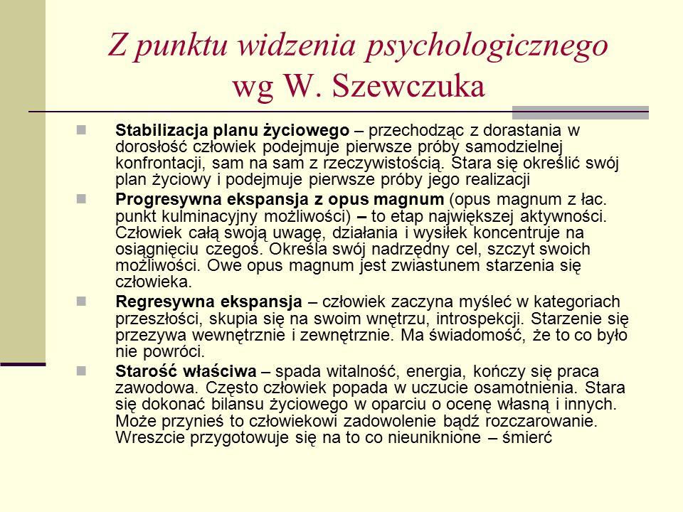 Z punktu widzenia psychologicznego wg W. Szewczuka