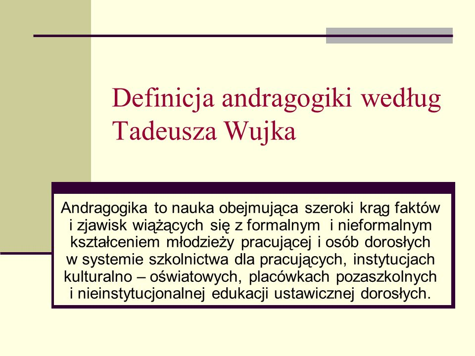 Definicja andragogiki według Tadeusza Wujka