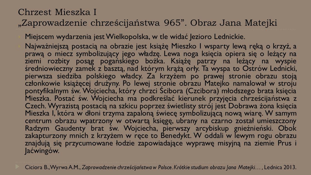 """Chrzest Mieszka I """"Zaprowadzenie chrześcijaństwa 965"""
