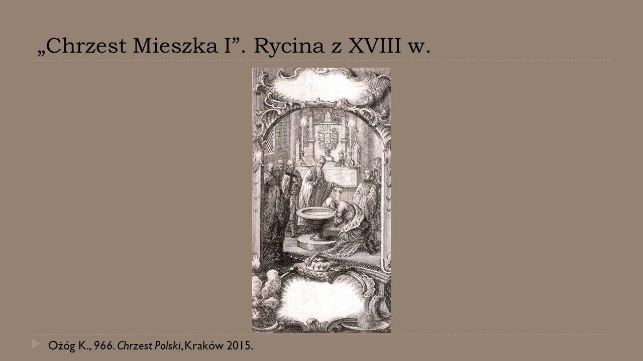 """""""Chrzest Mieszka I . Rycina z XVIII w."""