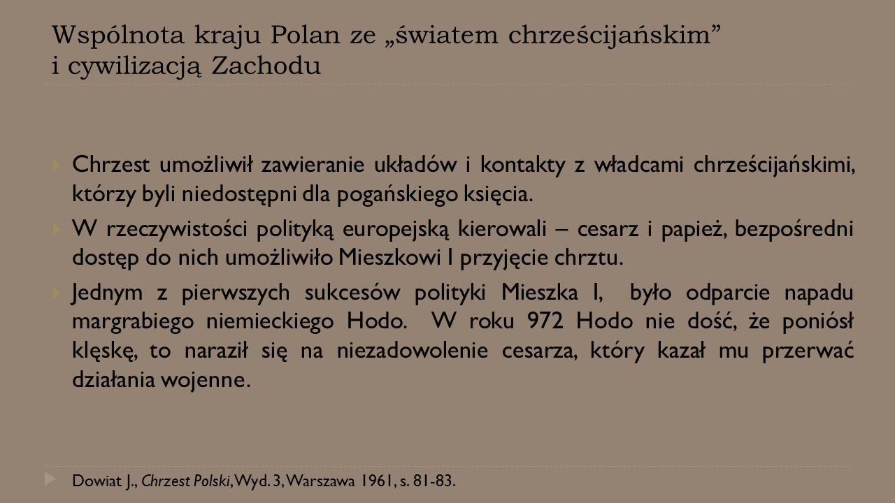 """Wspólnota kraju Polan ze """"światem chrześcijańskim i cywilizacją Zachodu"""