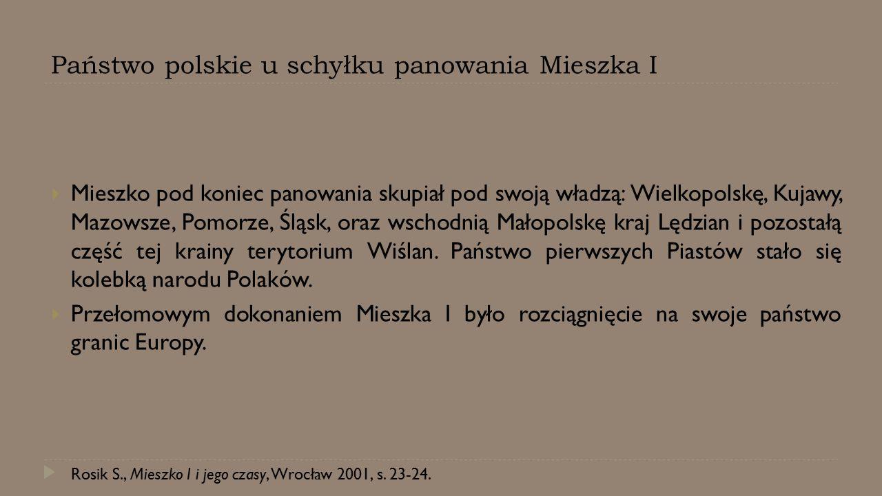 Państwo polskie u schyłku panowania Mieszka I