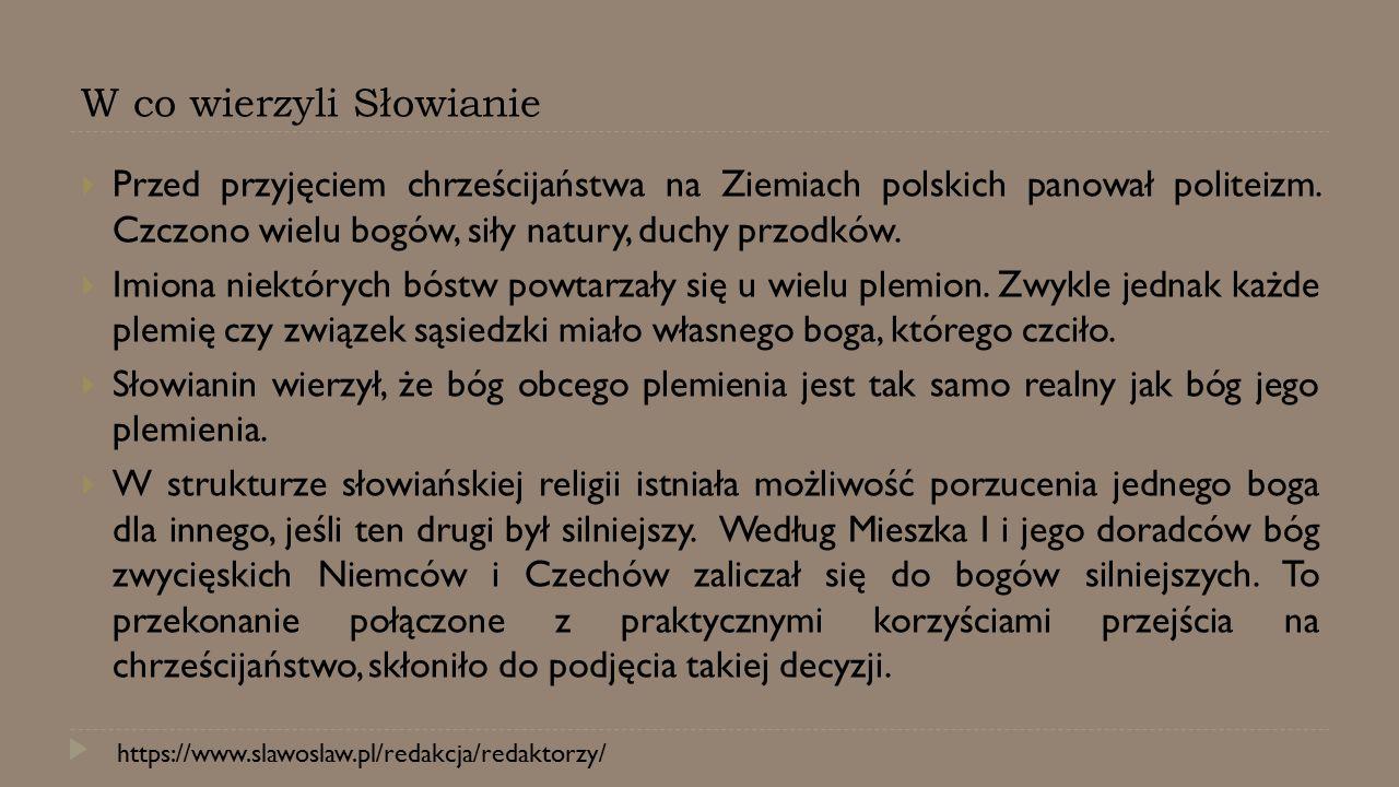 W co wierzyli Słowianie