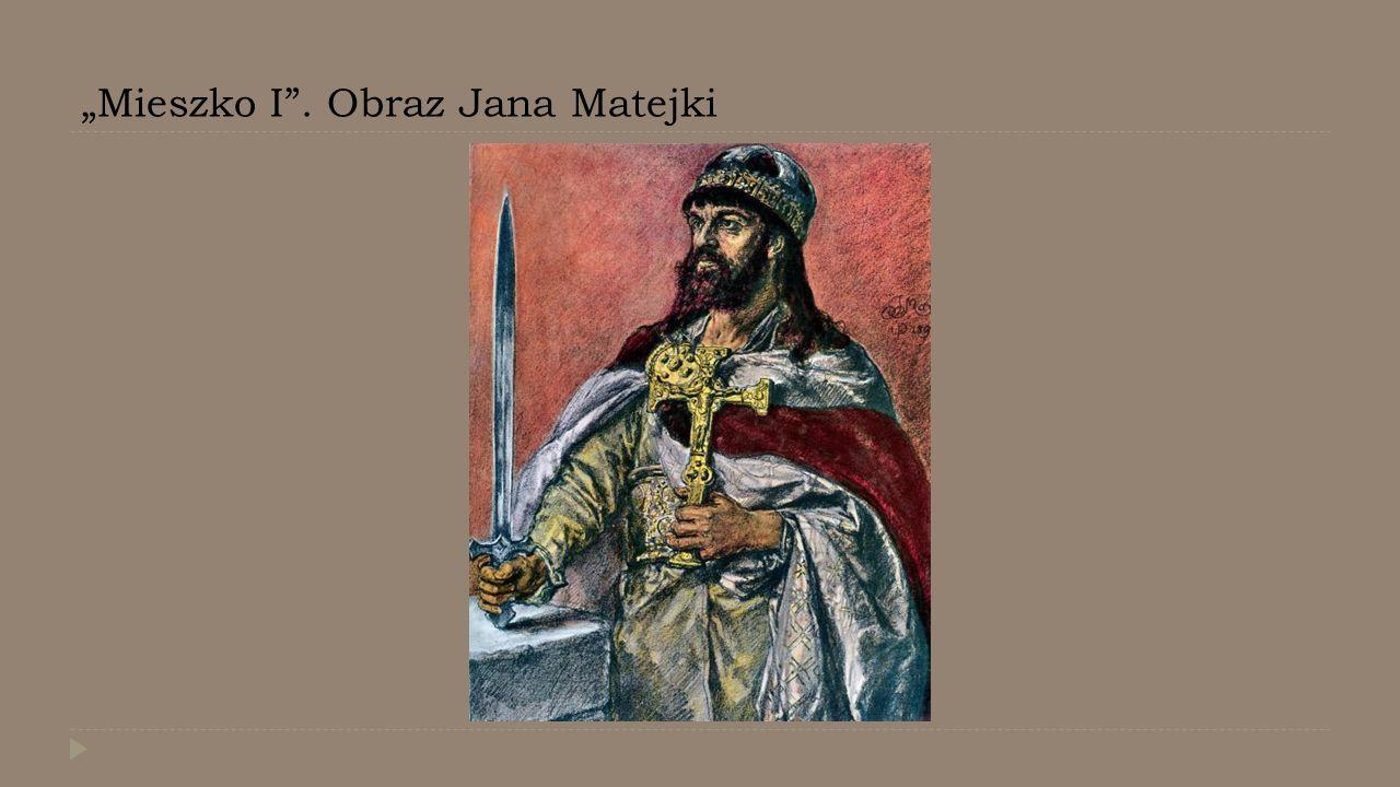 """Mieszko I . Obraz Jana Matejki"
