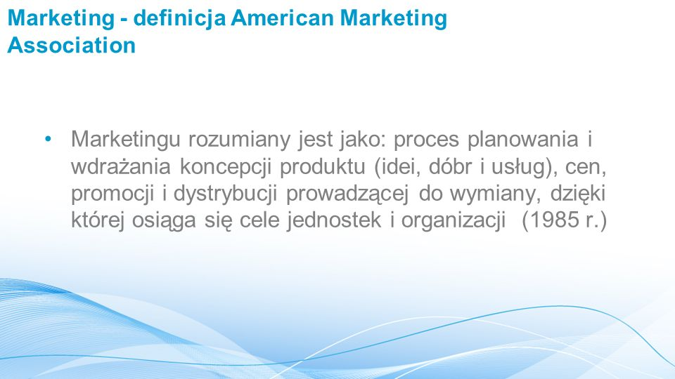 Marketing - definicja American Marketing Association