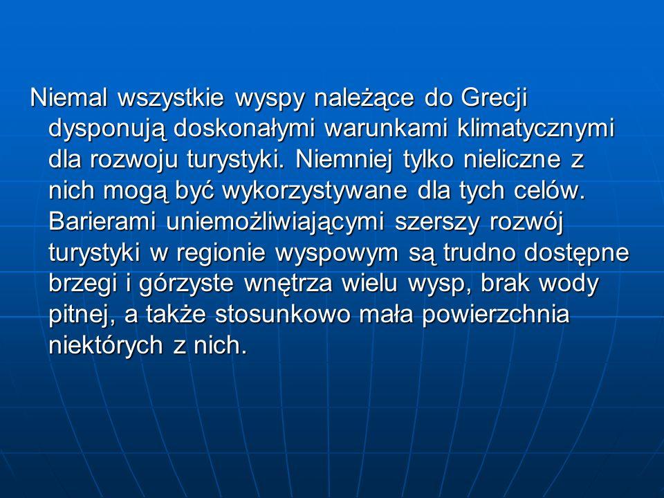 Niemal wszystkie wyspy należące do Grecji dysponują doskonałymi warunkami klimatycznymi dla rozwoju turystyki.