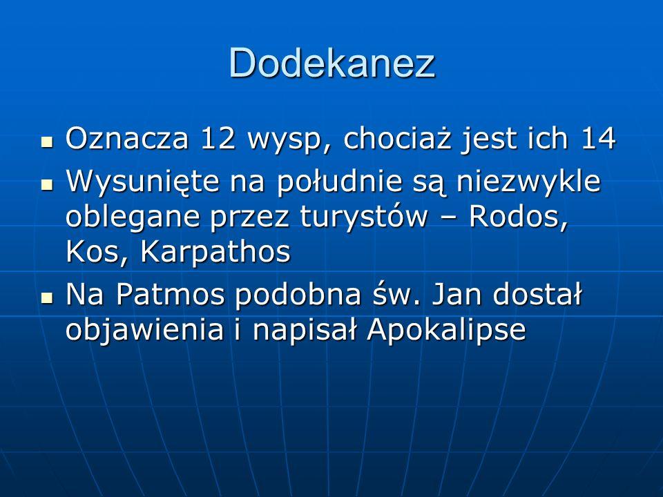 Dodekanez Oznacza 12 wysp, chociaż jest ich 14