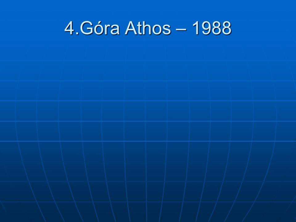 4.Góra Athos – 1988