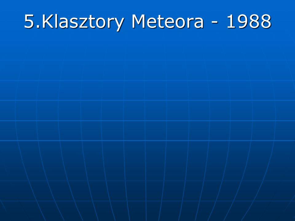 5.Klasztory Meteora - 1988