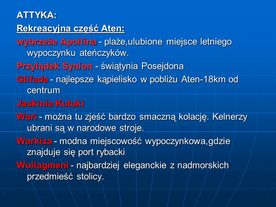 ATTYKA: Rekreacyjna część Aten: wybrzeże Apollina - plaże,ulubione miejsce letniego wypoczynku ateńczyków.