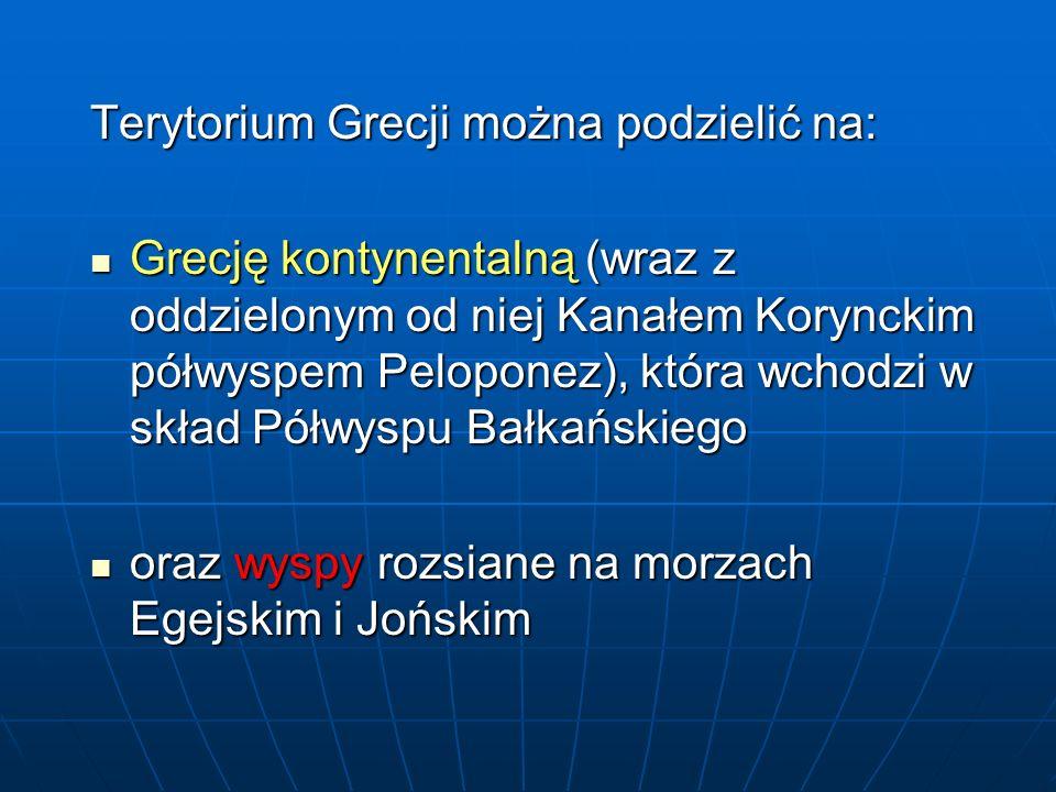 Terytorium Grecji można podzielić na:
