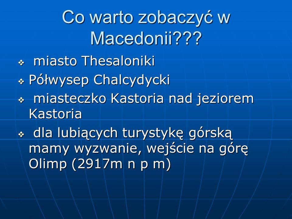 Co warto zobaczyć w Macedonii