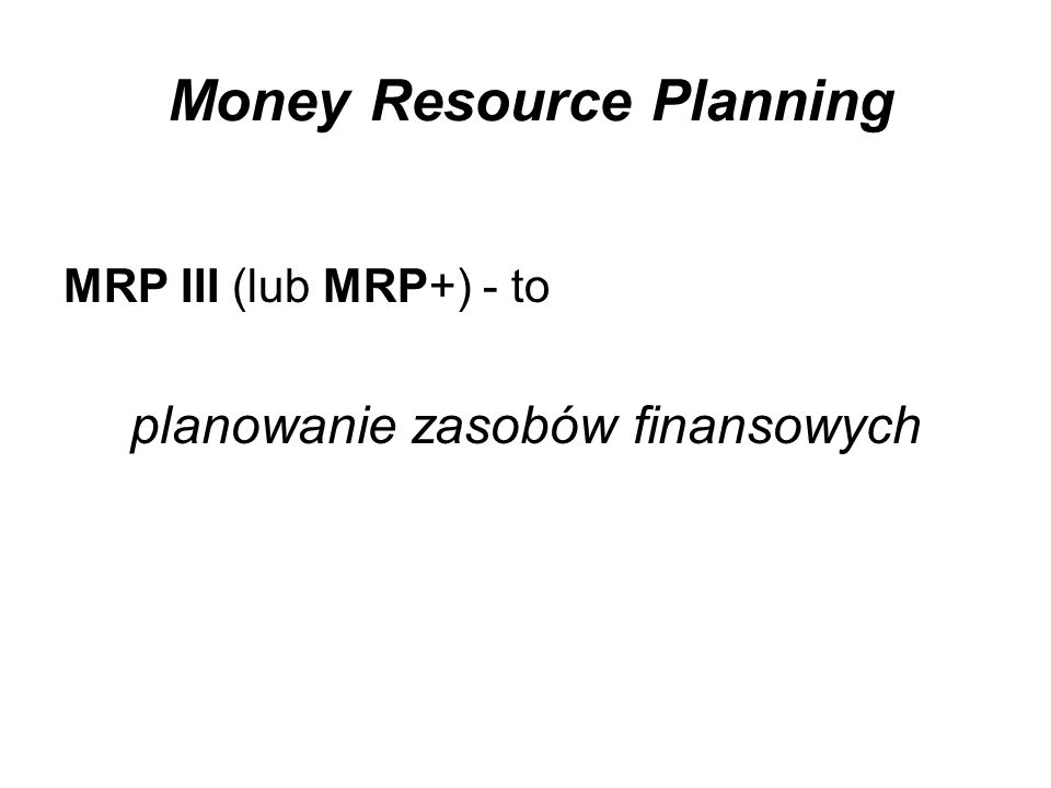 Money Resource Planning