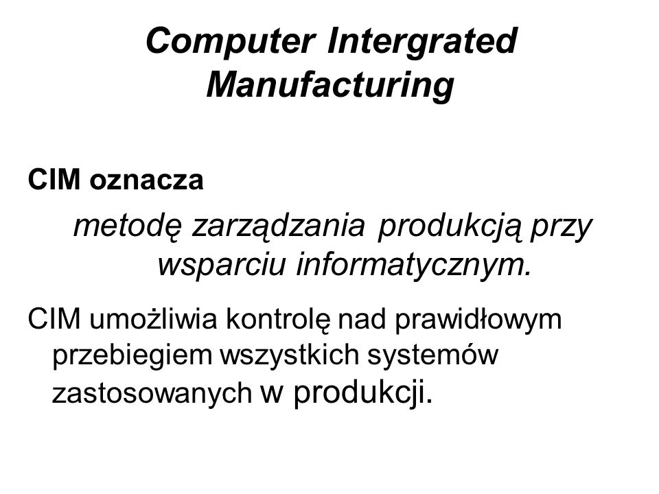 Computer Intergrated Manufacturing