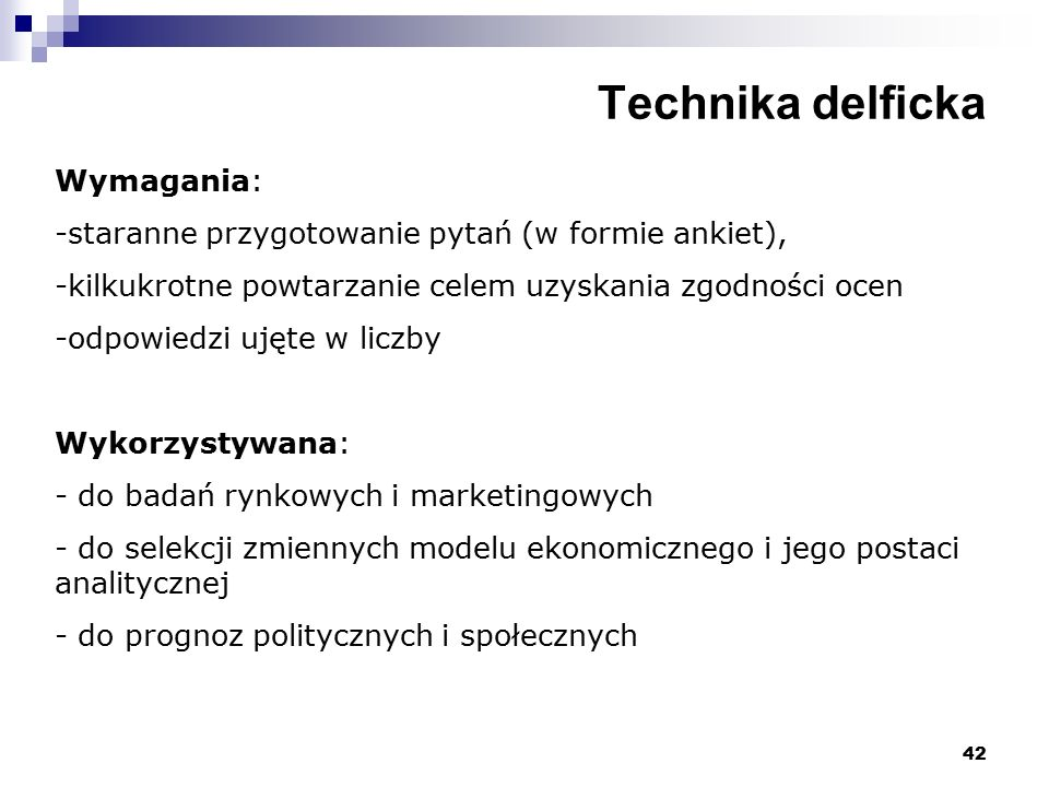 Technika delficka Wymagania: