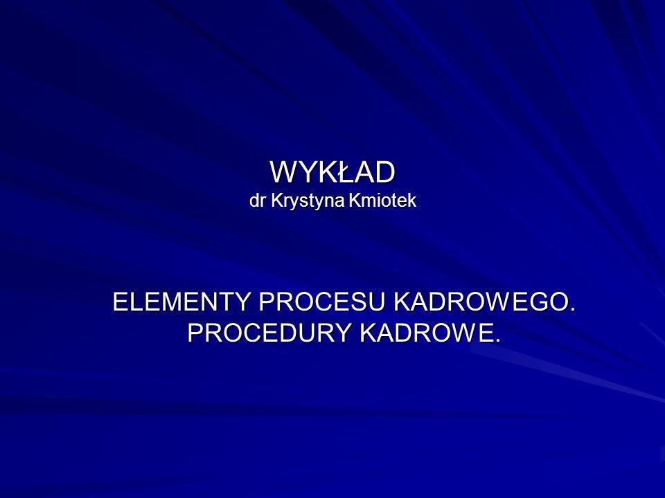 WYKŁAD dr Krystyna Kmiotek
