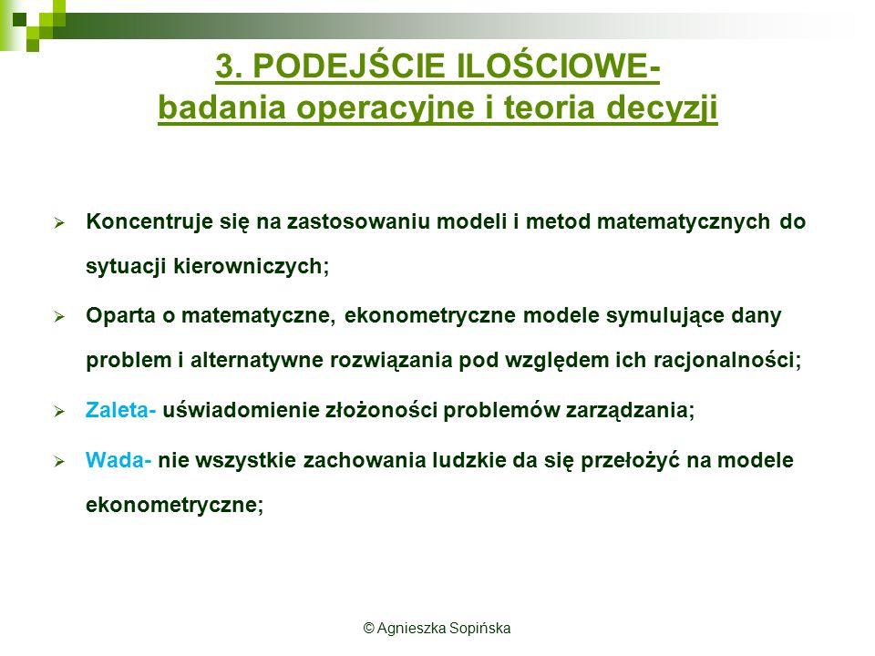 3. PODEJŚCIE ILOŚCIOWE- badania operacyjne i teoria decyzji