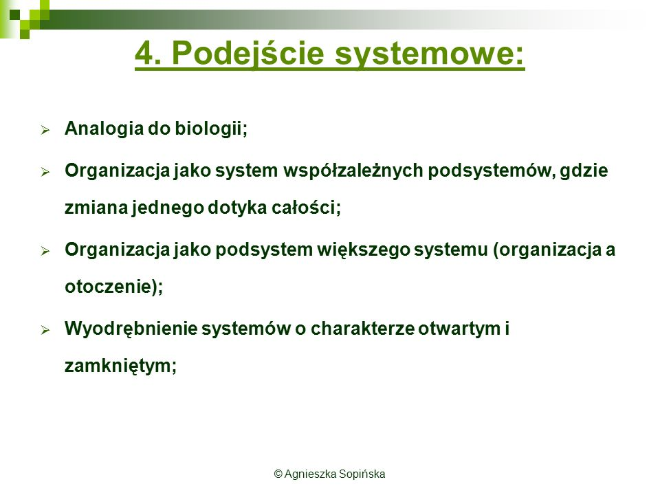4. Podejście systemowe: Analogia do biologii;