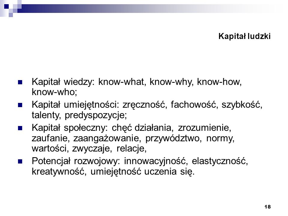 Kapitał wiedzy: know-what, know-why, know-how, know-who;