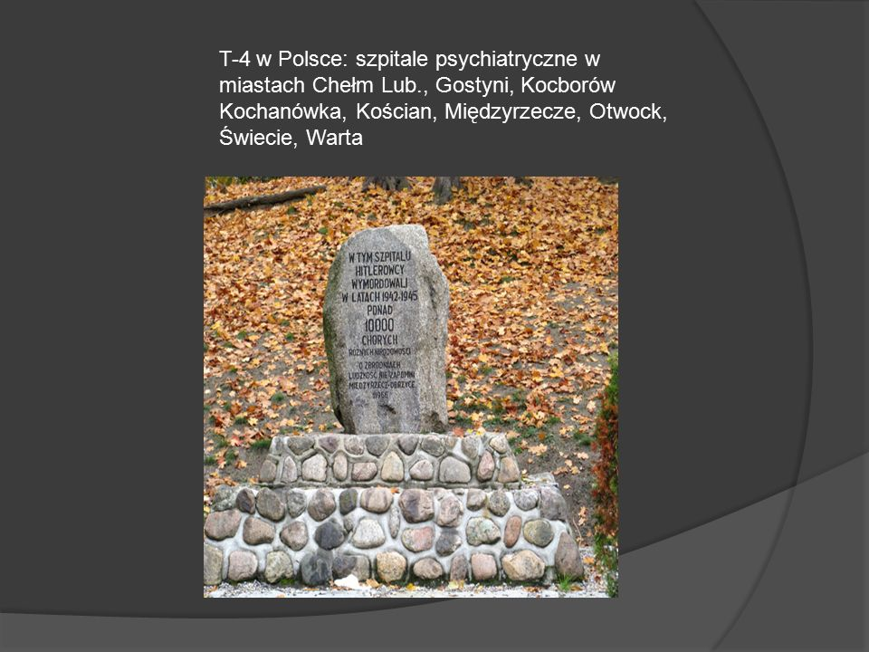 T-4 w Polsce: szpitale psychiatryczne w miastach Chełm Lub