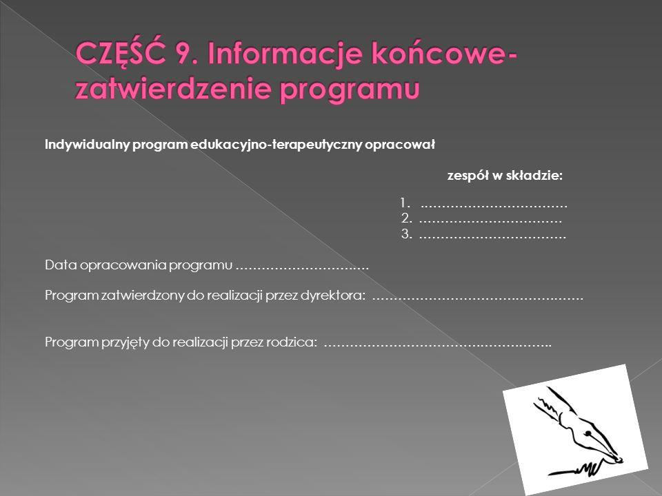 CZĘŚĆ 9. Informacje końcowe- zatwierdzenie programu