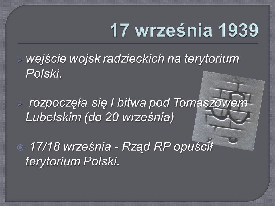 17 września 1939 wejście wojsk radzieckich na terytorium Polski,