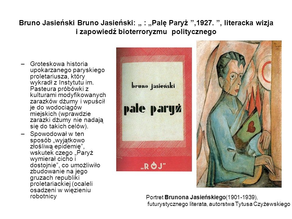 "Bruno Jasieński Bruno Jasieński: "" : ""Palę Paryż ,1927"