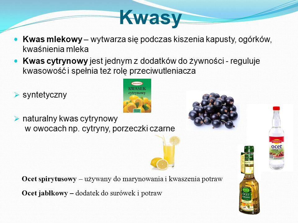 Kwasy Kwas mlekowy – wytwarza się podczas kiszenia kapusty, ogórków, kwaśnienia mleka.