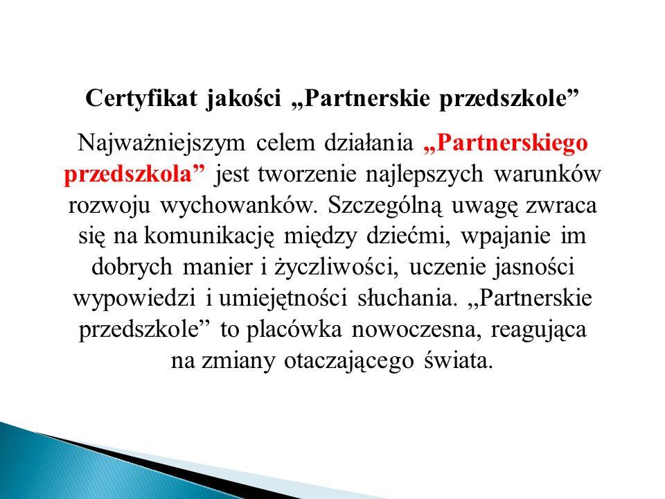 """Certyfikat jakości """"Partnerskie przedszkole"""