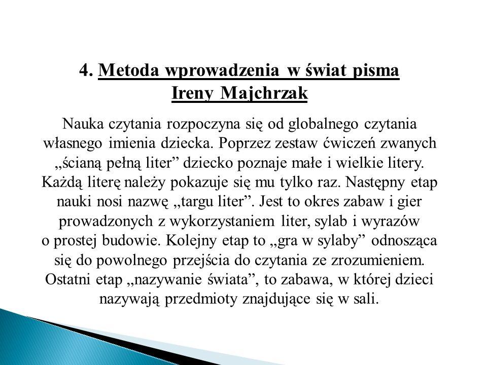 4. Metoda wprowadzenia w świat pisma