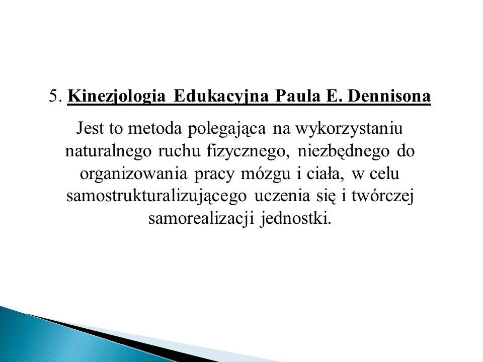 5. Kinezjologia Edukacyjna Paula E. Dennisona