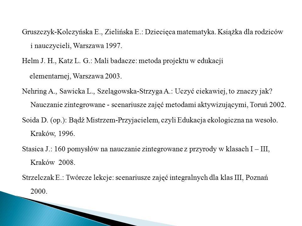 Gruszczyk-Kolczyńska E. , Zielińska E. : Dziecięca matematyka