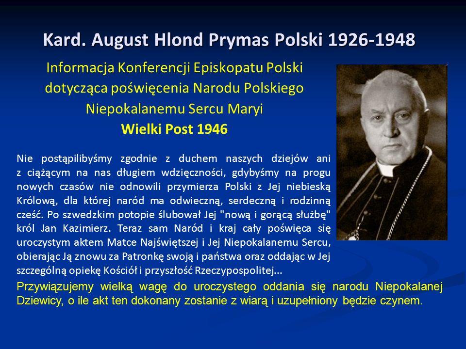 Kard. August Hlond Prymas Polski 1926-1948